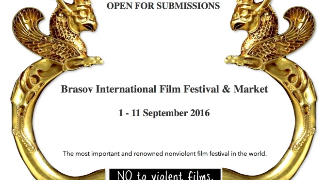 Brasov International Film Festival & Market is Open for Submissions and Announces 2016 Dates