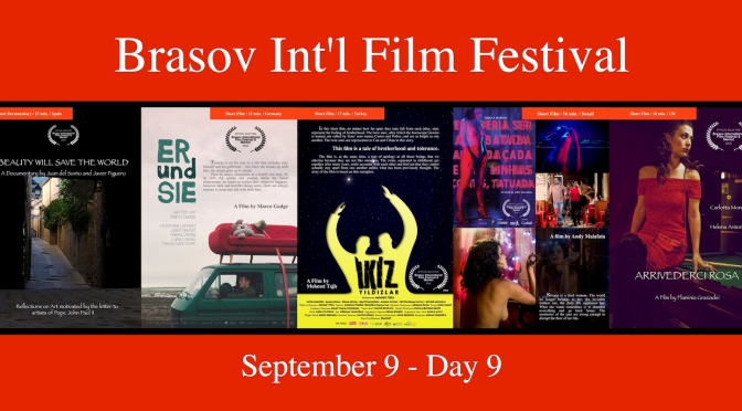 Day 9 – Brasov Int'l Film Festival