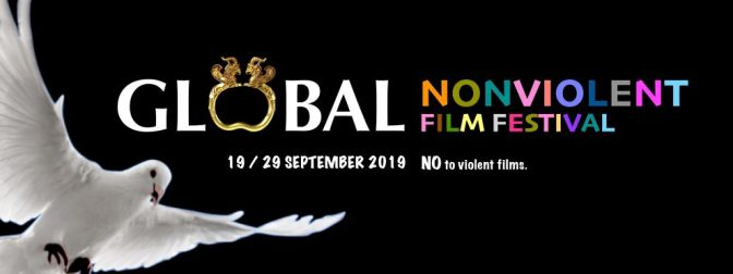Global Nonviolent Film Festival is Open for Submissions and Announces 2019 Dates