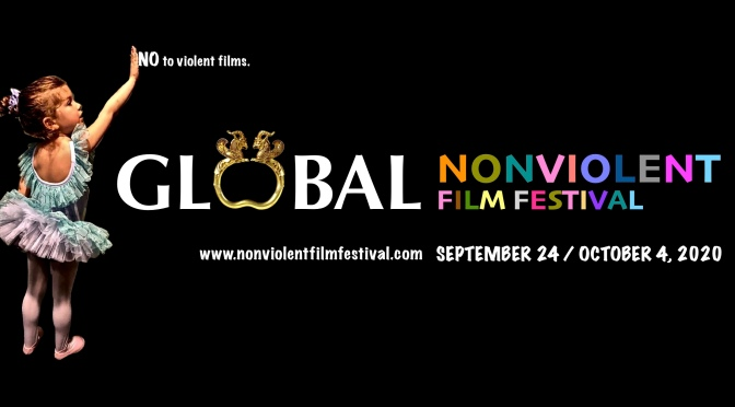 Global Nonviolent Film Festival Announces 2020 Dates and Opens Submissions