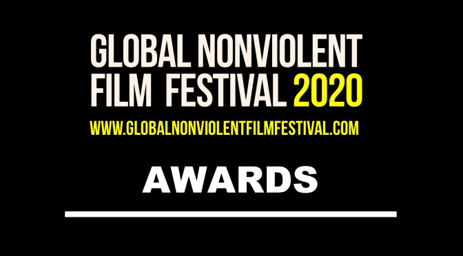 The Awards at the Global Nonviolent Film Festival 2020 Are Announced